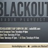 Blackout Rap Show Playlist