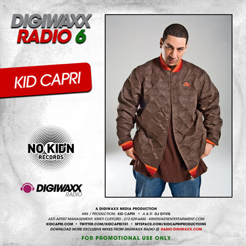 Digiwaxx Radio 6 – Kid Capri Mix | Blackout Hip Hop