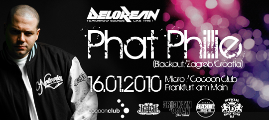 Phat Phillie at Cocoon Flyer DJ Phat Phillie @ Micro / Cocoon Club (Frankfurt)