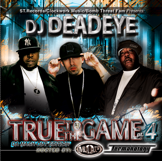 covertruetothegamept4 DJ Deadeye   True To The Game PT.4: Da Mash Out Edition