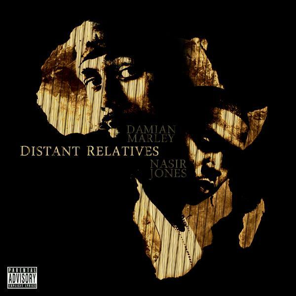 nas damianmarley distantrelatives Nas & Damian Marley – Strong Will Continue