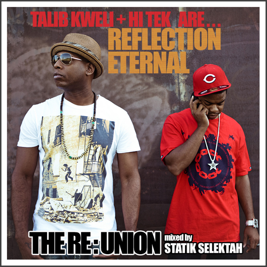 reunion Reflection Eternal & Statik Selektah   The RE:Union