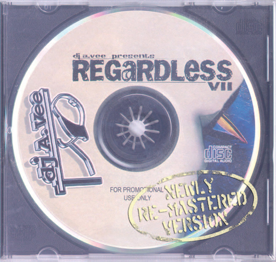 Regardless Re Mastered Cover Art2 DJ A.Vee   Regardless VII (Mixtape)