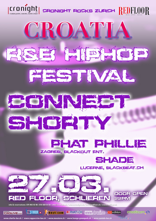 croatia RnB Connect Shorty Phillie Croatia Hip Hop Festival @ Red Floor (Zürich)