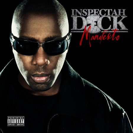 inspectah deck manifesto 450x450 Inspectah Deck feat. Raekwon & AC   The Big Game