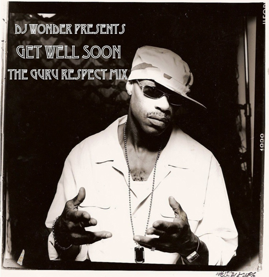 guruwonder DJ Wonder   Guru: Get Well Soon (Mixtape)