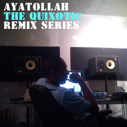 quixoticremixes Ayatollah   Crooklyn Deliverance