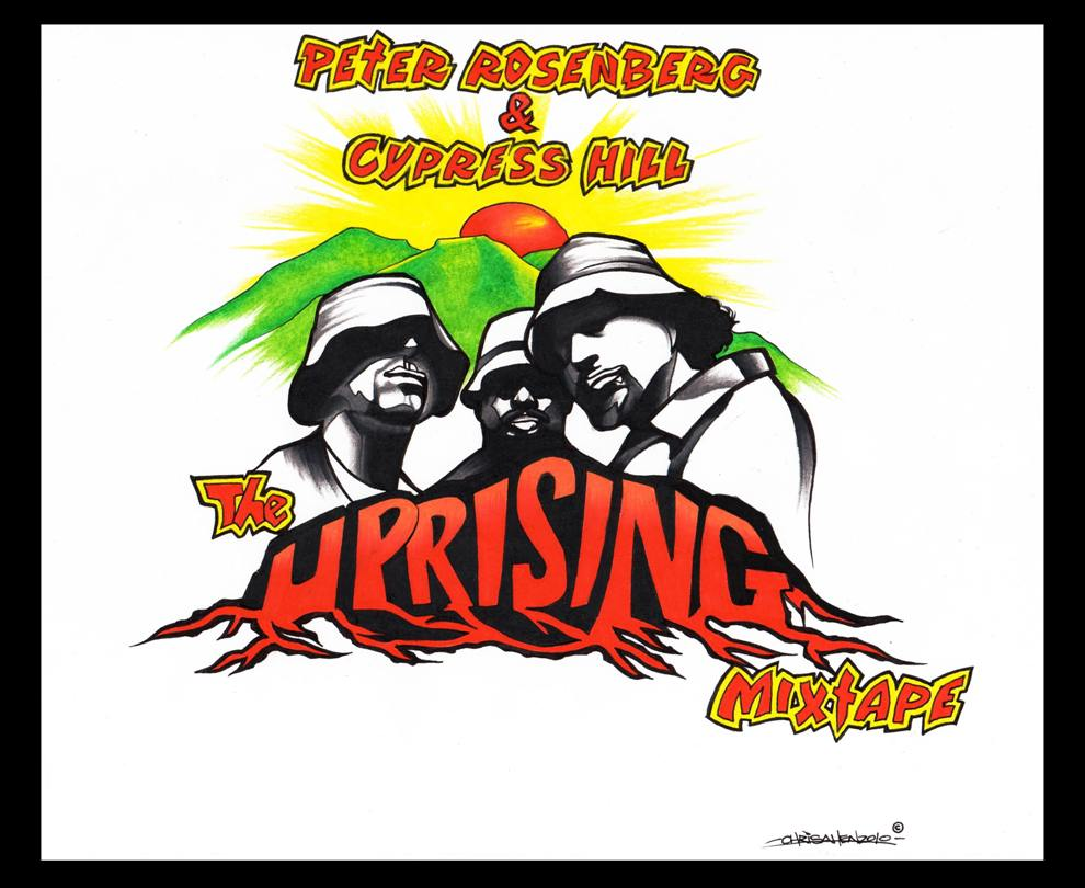 the uprising cover Cypress Hill mixtape by Peter Rosenberg