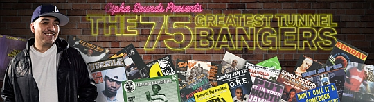 75 Tunnel Bangers banner Cipha Sounds Presents: The 75 Greatest Tunnel Bangers