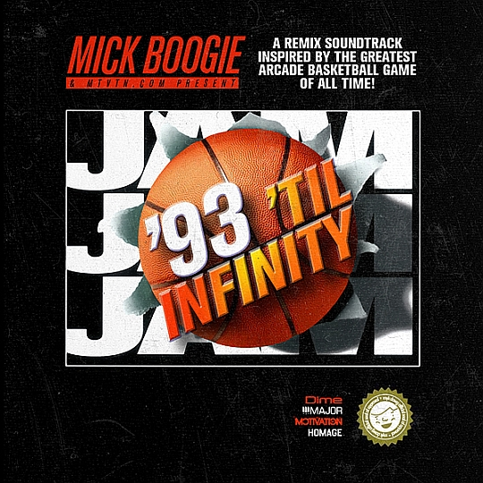 93 FRONT Mick Boogie   93 Til Infinity Mix... Inspired by NBA JAM (Mixtape)