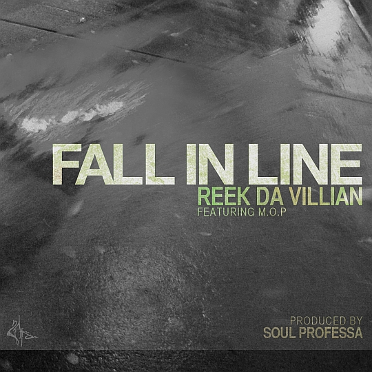 FallInLine Reek Da Villian feat. M.O.P.   Fall In Line