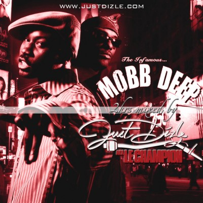 justdizlemobbdeep 400x400 DJ Just Dizle   Best Of Mobb Deep (Mixtape)