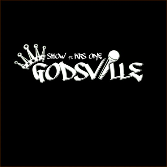 godsville cover Showbiz & KRS One   We Love This ft. Fred Da Godson
