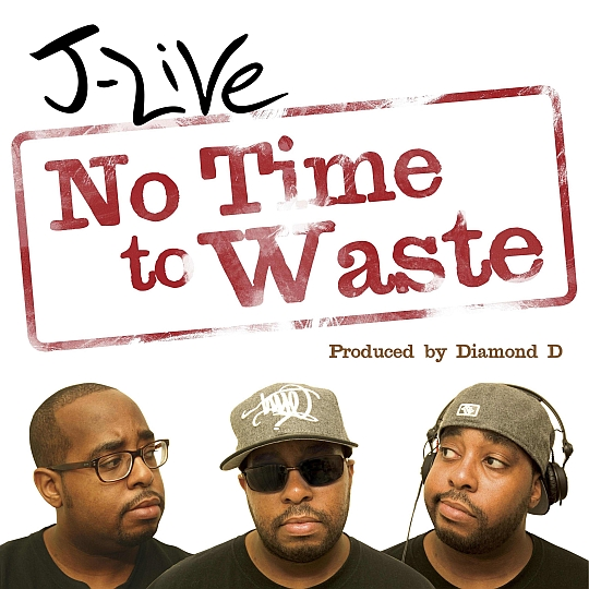 jlive notimetowasteCOVERmadmimi J Live   No Time To Waste (prod. by Diamond D)