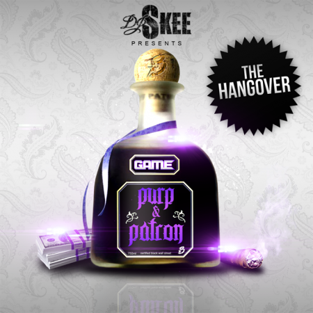 game purp and patron the hangover 450x450 Game – The Hangover (Mixtape)