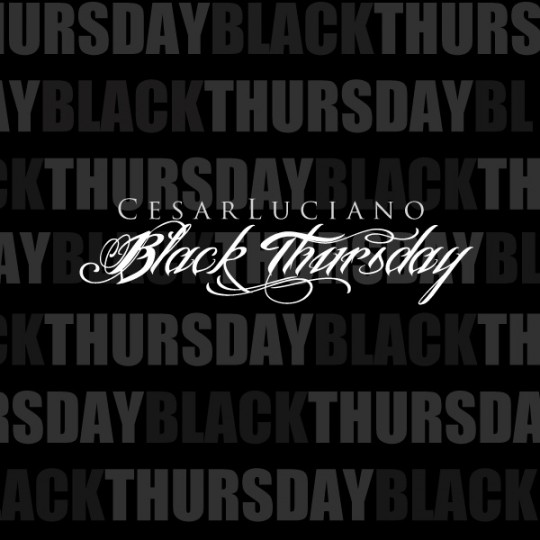 Cesar Luciano Black Thursday Cover Art 540x540 Cesar Luciano   Black Thursday (Mixtape)