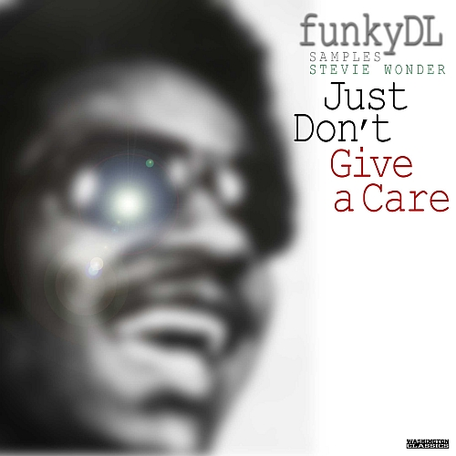 Just Dont Give a Care Artwork Funky DL   Just Dont Give A Care