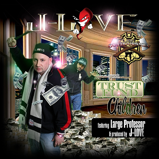 TrustFundKidsiTunes J Love Feat. Large Professor   Trust Fund Children