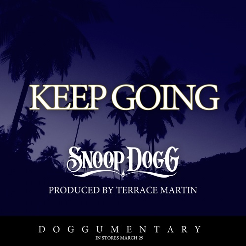snoopdoggkeepgoing Snoop Dogg   Keep Going