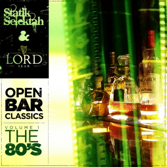 statiksearopenbar1 v2 600x600 540x540 Statik Selektah & Lord Sear   Open Bar Classics (Vol. 1: Eighties Edition)