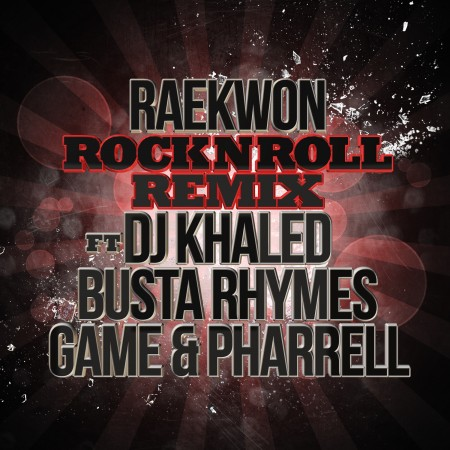 Rock N Roll Remix 450x450 Raekwon Feat. DJ Khaled, Busta Rhymes, Game & Pharrell   Rock N Roll (Remix)