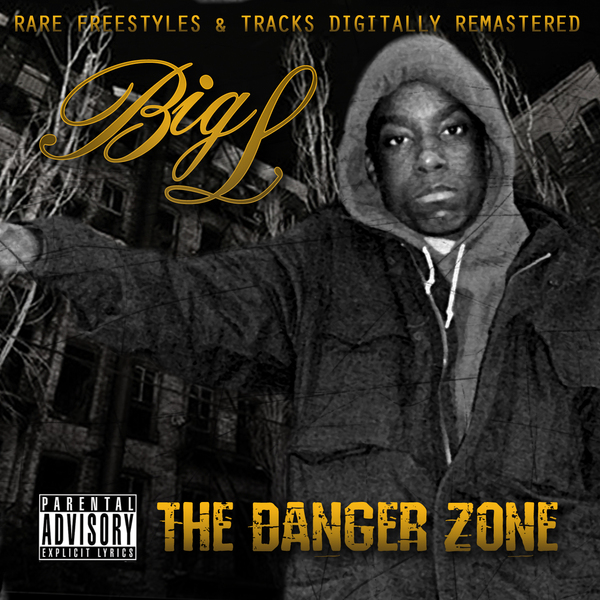 big l   danger zone the remasters Big L & Lord Finesse   You Know What Im About (Remastered)