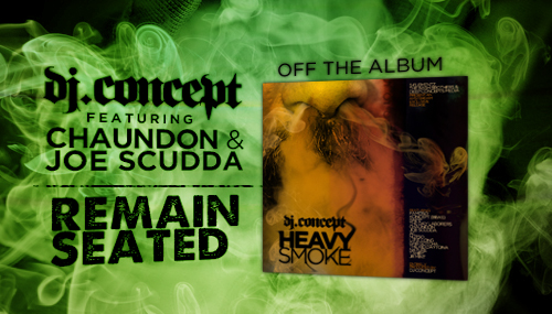 RemainSeated banner DJ Concept Feat. Chaundon & Joe Scudda   Remain Seated