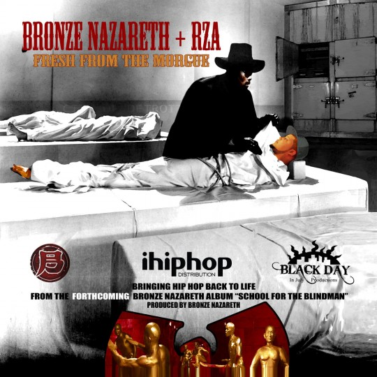 1 540x540 Bronze Nazareth feat. RZA   Fresh From The Morgue