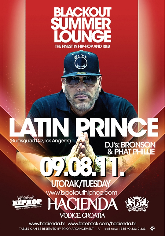 9.08 DJ Latin Prince @ Blackout Summer Lounge (Hacienda)