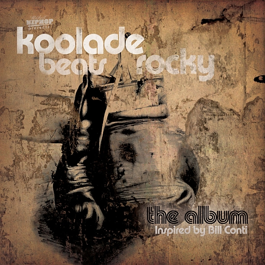 Koolade Beats Rocky Front BlackoutHipHop.com Presents: Koolade Beats Rocky (The Album   Inspired By Bill Conti)