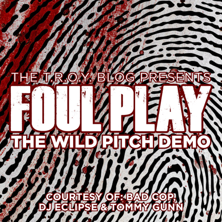 foul play 450 Foul Play   The Wild Pitch Demo