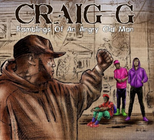 AsdelmxCMAA4rx6 540x491 Craig G   Ramblings Of An Angry Old Man (Album Tracklist)