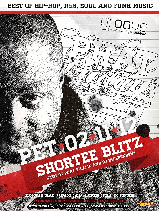 02 11 SHORTEE BLITZ PHAT FRIDAYS DJ Shortee Blitz (London) @ Phat Fridays (Groove Club)