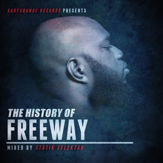 the history of freeway 540x540 The History of Freeway (mixed by Statik Selektah)
