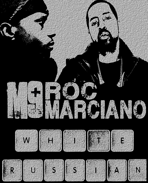 white russian Melanin 9 Feat. Roc Marciano   White Russian