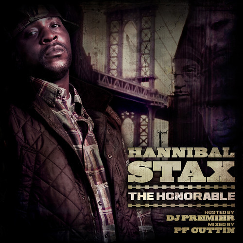 hannibal stax Hannibal Stax   The Honorable (Mixtape)