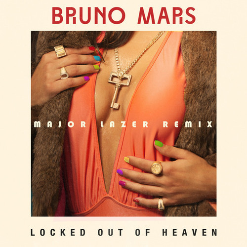 looh Bruno Mars   Locked Out Of Heaven (Major Lazer Remix)