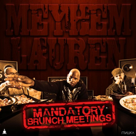 meyhem2 450x450 Meyhem Lauren   Mandatory Brunch Meetings (Free Album)
