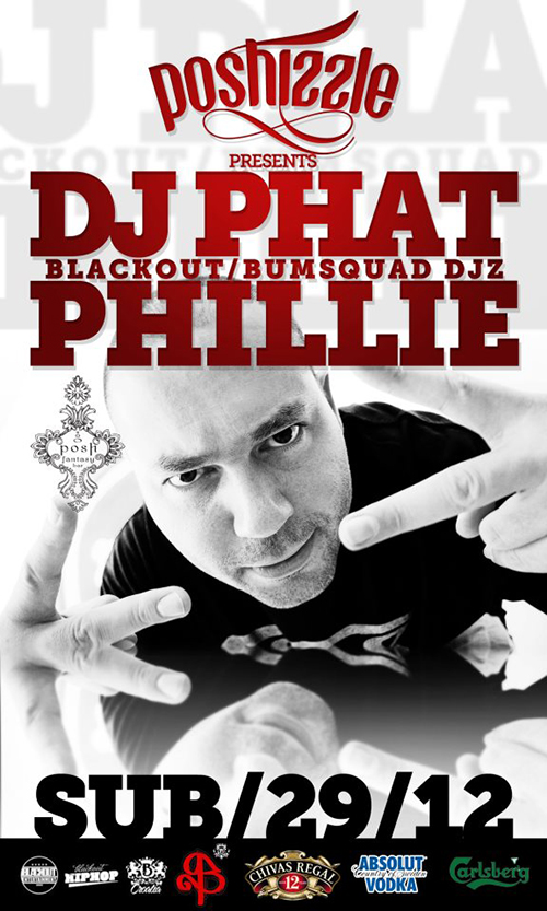 phillie poshizzle DJ Phat Phillie @ Poshizzle (Posh Fantasy Bar)