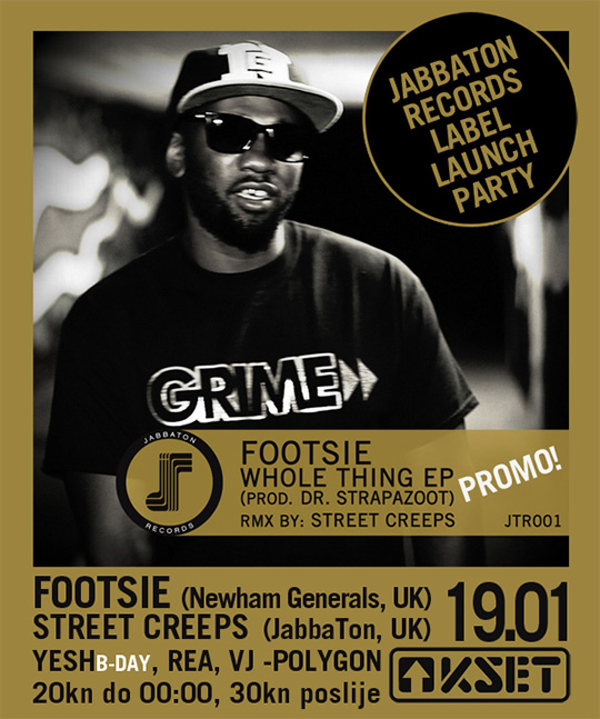 JT1901 sticker Footsie (Newham Generals) Live @ Jabbaton Record Label Launch Party (KSET, Zagreb)