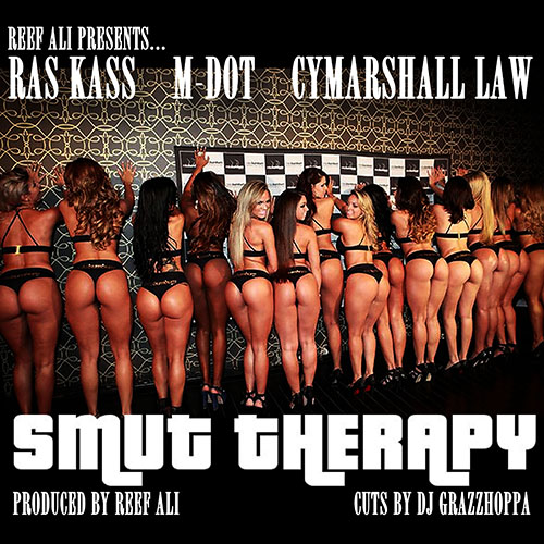 Smut Therapy Flier Ras Kass, M Dot & Cymarshall Law   Smut Therapy