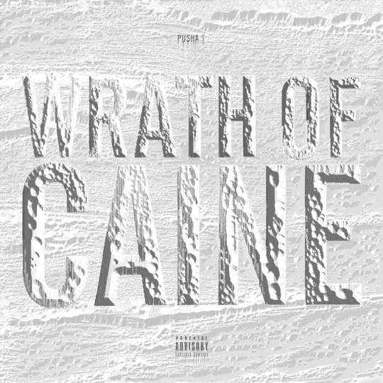 WrathOfCaine 540x540 Pusha T   Wrath Of Caine (Mixtape)