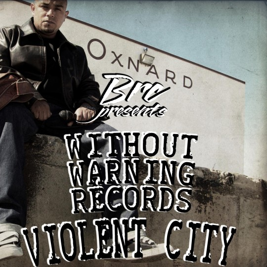 brc violent city 540x540 Brc pres. Without Warning Records   Violent City