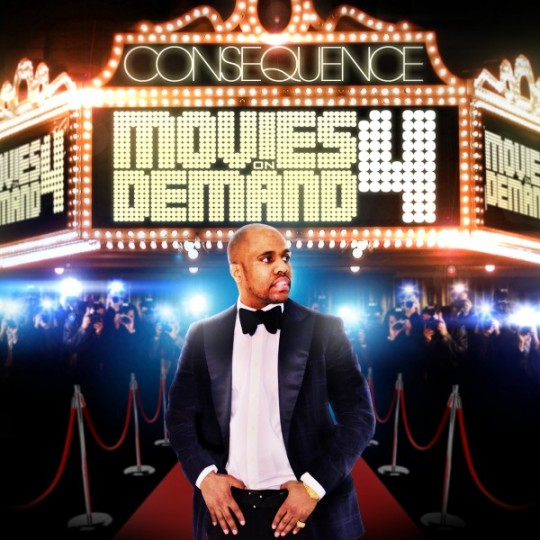 cons 4 540x540 Consequence – Movies On Demand 4 (Mixtape)