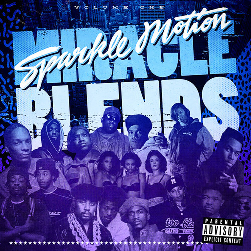 miracle blends Sparkle Motion   Miracle Blends Vol. 1