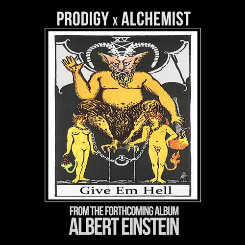 pa Prodigy   Give Em Hell (prod. by The Alchemist)
