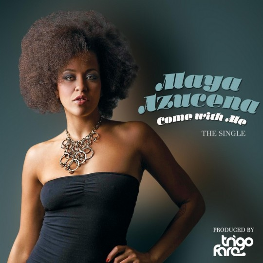 Maya Azucena - ComeWithMe