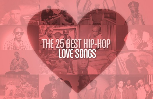 The 25 Best Hip Hop Love Songs 540x348 The 25 Best Hip Hop Love Songs