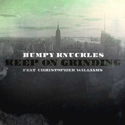 bk Bumpy Knuckles Feat. Christopher Williams   Keep On Grinding