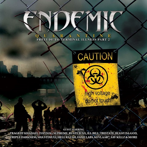 quarantine cover web Endemic Feat. Tragedy Khadafi, Top Dog & Supreme   NY Untouchables